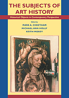 The Subjects of art history : historical objects in contemporary perspectives
