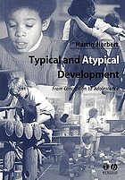 Typical and atypical development : from conception to adolescence
