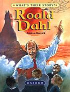 Roald Dahl : the champion storyteller