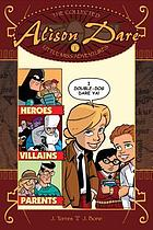 The collected Alison Dare little Miss Adventures ; v.1