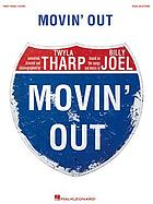 Movin' out : vocal selections