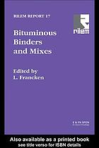Bituminous binders and mixes : state of the art and interlaboratory tests on mechanical behaviour and mix design : report of RILEM Technical Committee 152-PBM, Performance of Bituminous Materials