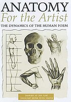 Anatomy for the artist : the dynamics of the human form