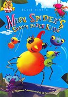 David Kirk's Miss Spider's Sunny Patch kids