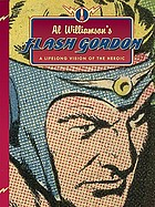 Al Williamson's Flash Gordon : a lifelong vision of the heroic