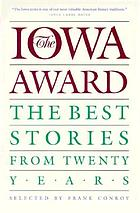 The Iowa award : the best stories from twenty years