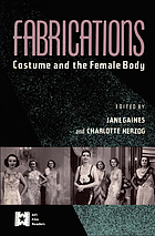 Fabrications : costume and the female body