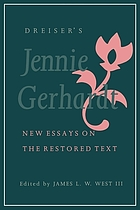 Dreiser's Jennie Gerhardt : new essays on the restored text