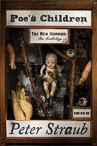 Poe's children : the new horror : an anthology