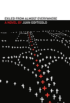 Exiled from almost everywhere : (the posthumous life of the monster of Le Sentier) : a novel