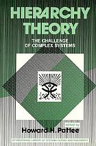 Hierarchy theory; the challenge of complex systems.