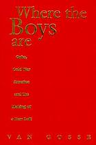 Where the boys are : Cuba, Cold War America and the making of a New Left