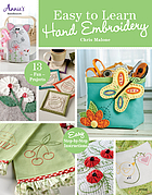 Easy to learn hand embroidery : 15 fun designs