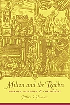 Milton and the rabbis : Hebraism, Hellenism & Christianity