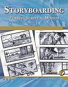 Storyboarding : turning script to motion
