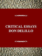 Critical essays on Don DeLillo