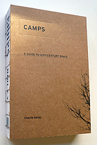 Camps : a guide to 21st-century space