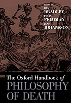 The Oxford handbook of philosophy of death