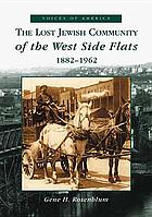 The lost Jewish community of the West Side flats, 1882-1962