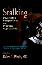 Stalking : psychiatric perspectives and practical approaches