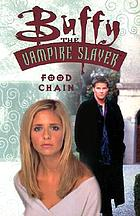 Buffy, the vampire slayer : food chain