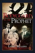 Bodyguard to the prophets