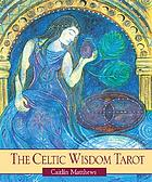 The Celtic wisdom tarot