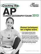 Cracking the AP human geography exam 2013