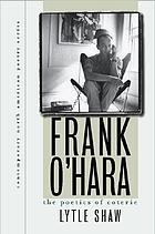 Frank O'Hara : the poetics of coterie
