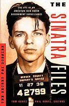 The Sinatra files : the secret FBI dossier