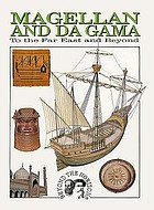 Magellan and da Gama : to the Far East and beyond