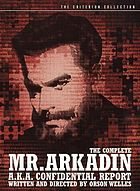 The complete Mr. Arkadin a.k.a confidential report