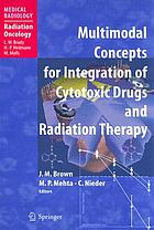 Multimodal concepts for integration of cytotoxic drugs