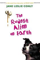 The rudest alien on earth