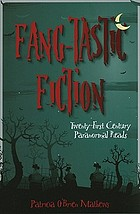 Fang-tastic fiction : twenty-first-century paranormal reads