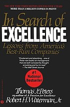 In search of excellence : lessons from America's best-run companies.