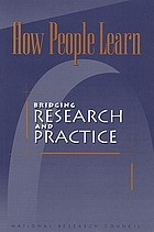 How people learn : bridging research and practice