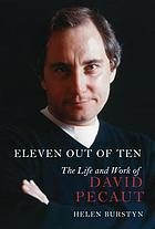 Eleven out of ten : the life and work of David Pecaut