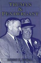 Truman and Pendergast
