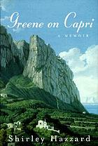 Greene on Capri : a memoir