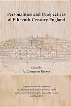 Personalities and perspectives of fifteenth-century England