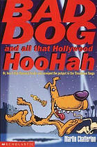 Bad Dog and all that Hollywood hoohah