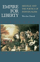 Empire for liberty : Melville and the poetics of individualism