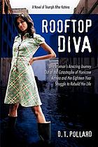 Rooftop diva : a novel of triumph after Katrina