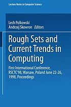 Rough sets and current trends in computing : first international conference, RSCTC '98, Warsaw, Poland, June 22-26, 1998 : proceedings