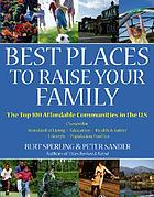 Best places to raise your family: the top 100 affordable communities in the U.S.