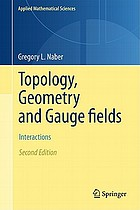 Topology, geometry, and gauge fields : interactions