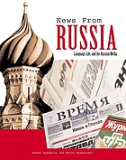 News from Russia : language, life, and the Russian media