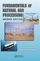 Fundamentals of natural gas processing.