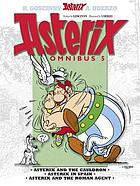 Asterix omnibus. 5, Asterix and the cauldron, Asterix in Spain, Asterix and the Roman agent